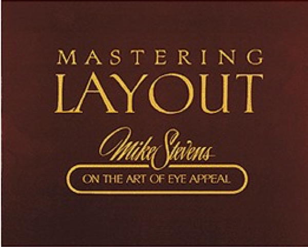 Mastering Layout - On the Art of Eye Appeal