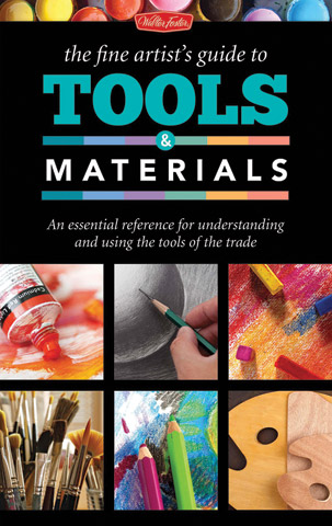 The Fine Artists Guide to Tools & Materials