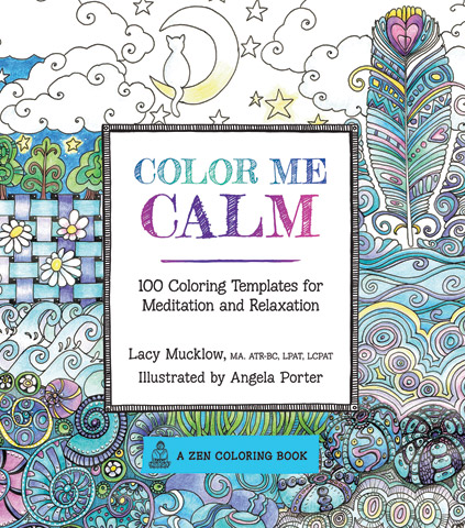 Color Me: Coloring Templates for Meditation and Relaxation