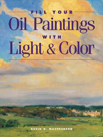Fill Your Oil Painting With Light & Color Book